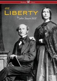 On Liberty (The Authoritative Harvard Edition 1909) | by John Stuart Mill