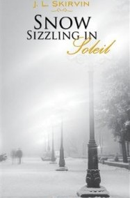 """Snow Sizzling in Soleil"" by J. L. Skirvin"
