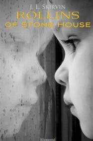 """Rollins of Stone House"" by J. L. Skirvin"