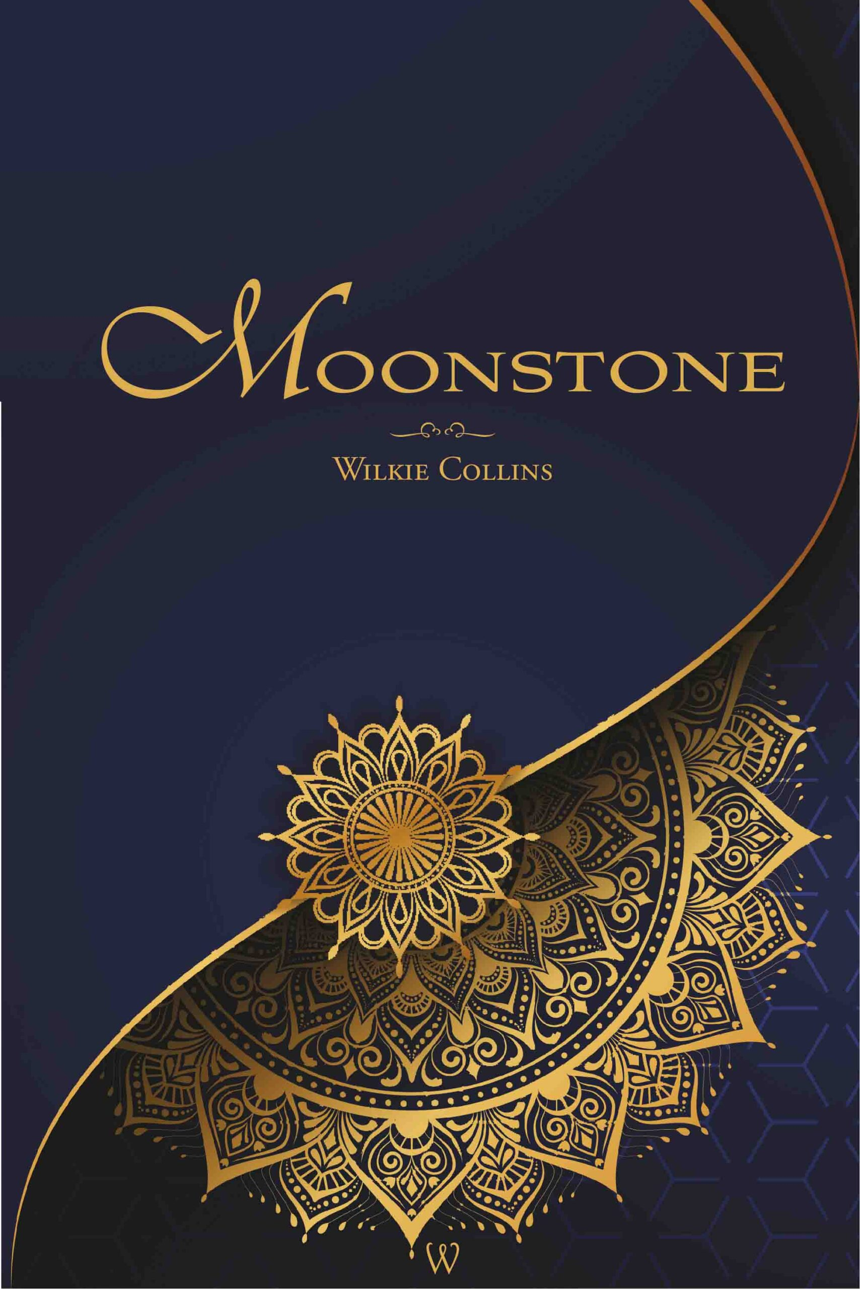 The Moonstone (Wisehouse Classics Edition)