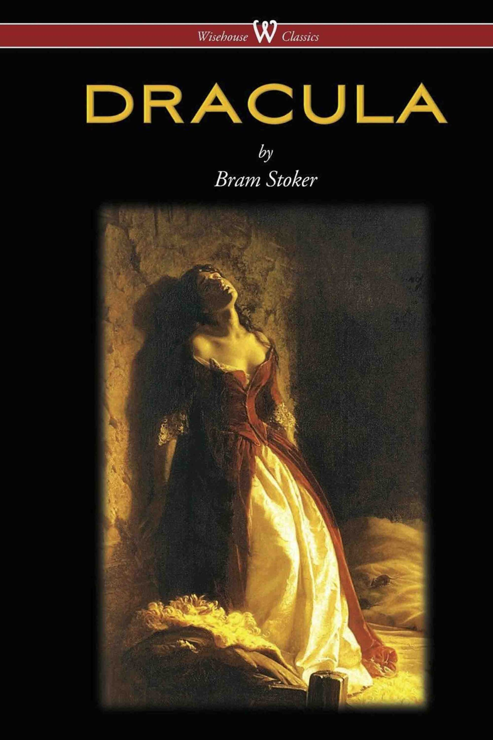 Dracula (Wisehouse Classics – The Original 1897 Edition)