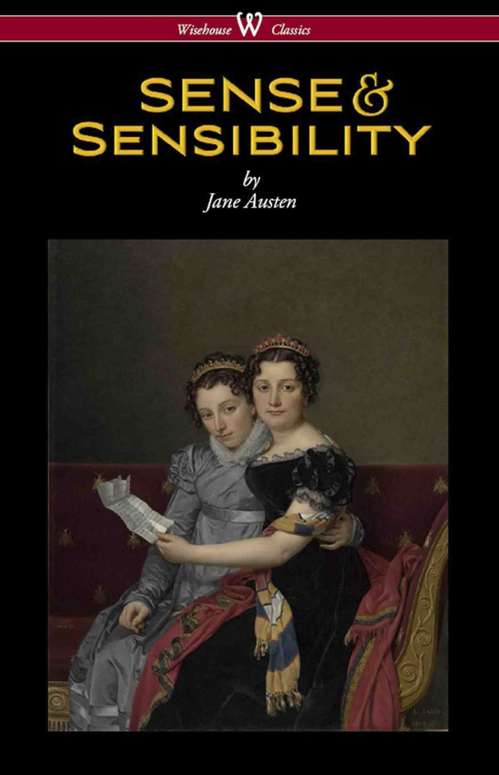 Sense and Sensibility (Wisehouse Classics Edition)
