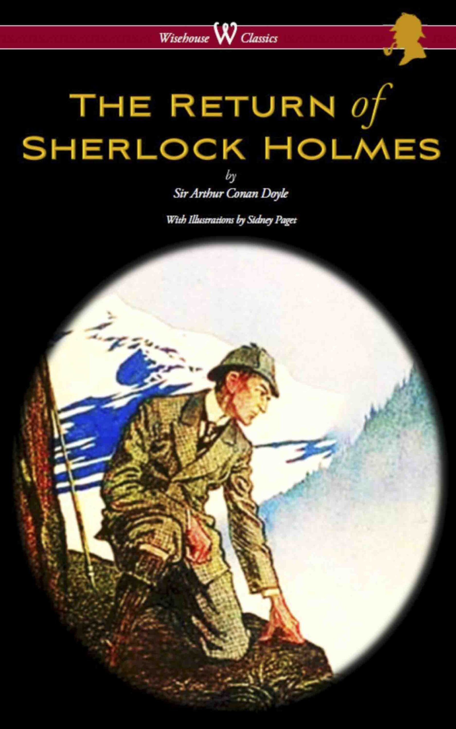 The Return of Sherlock Holmes (Wisehouse Classics Edition – With Original Illustrations by Sidney Paget)