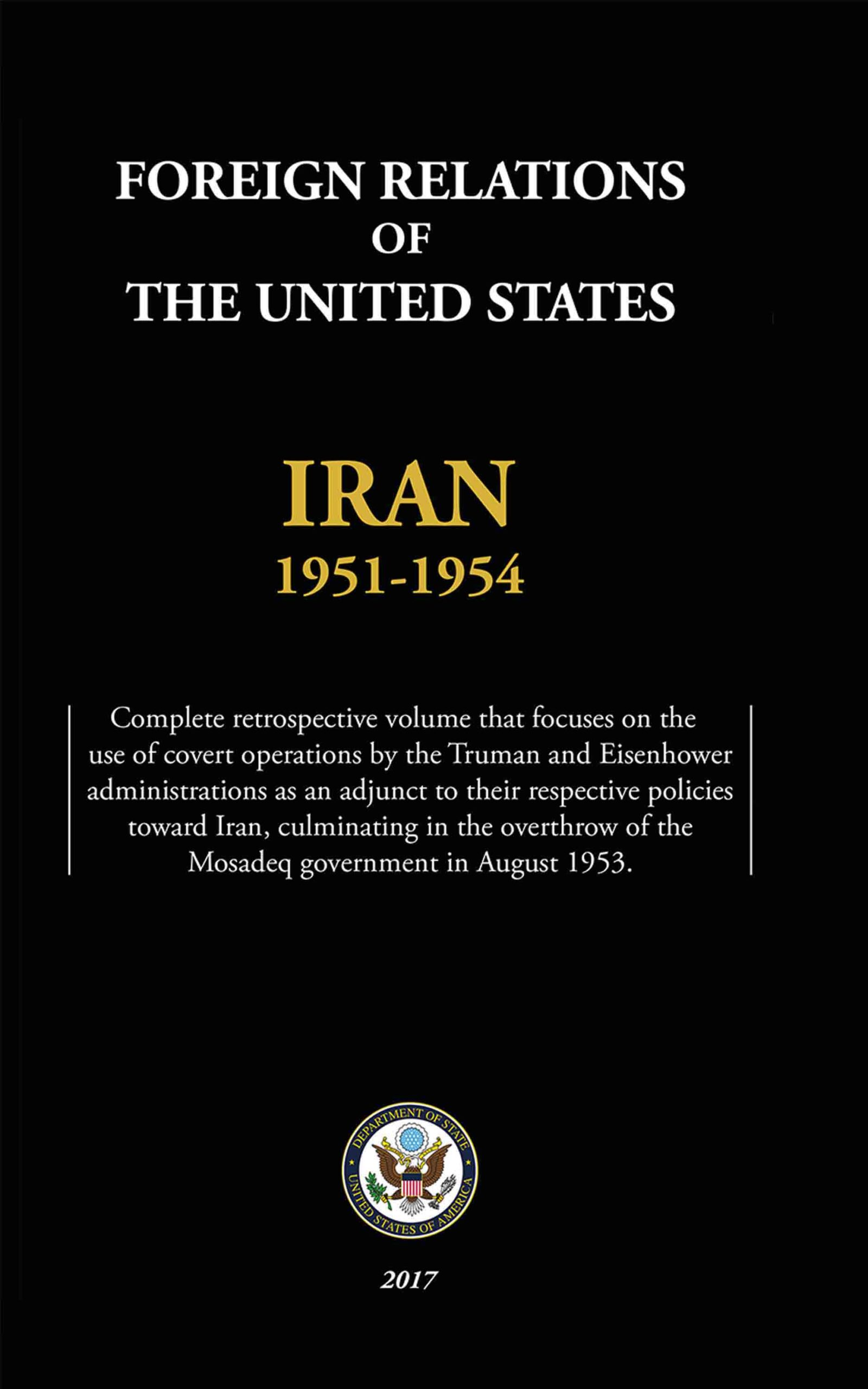 FOREIGN RELATIONS OF THE UNITED STATES – IRAN, 1951-1954