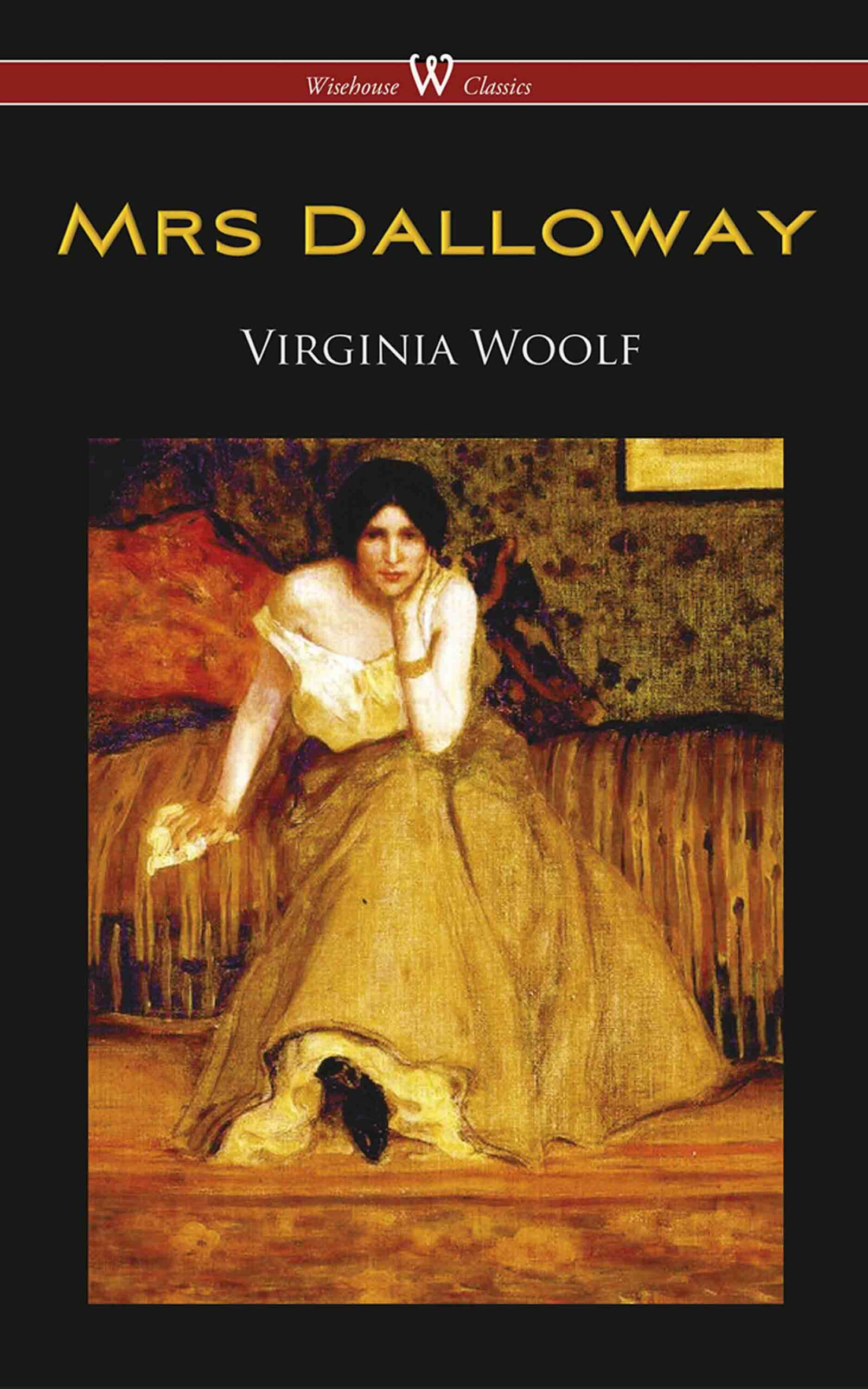Mrs. Dalloway (Wisehouse Classics Edition)