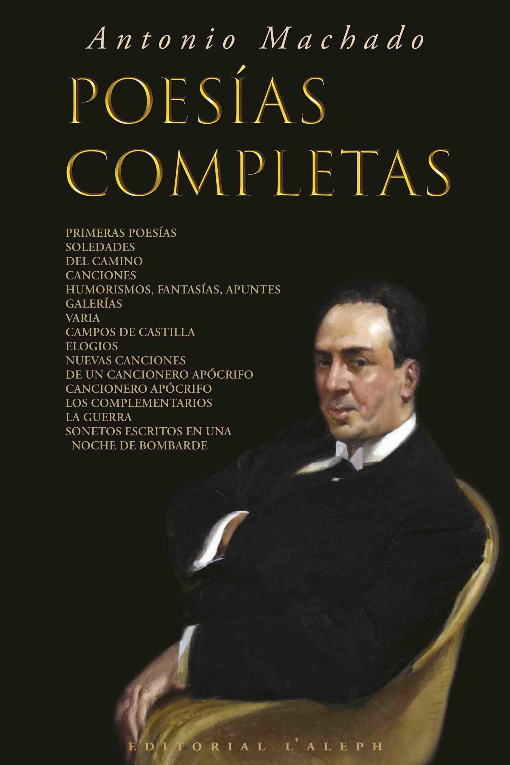 Antonio Machado: Poesías Completas