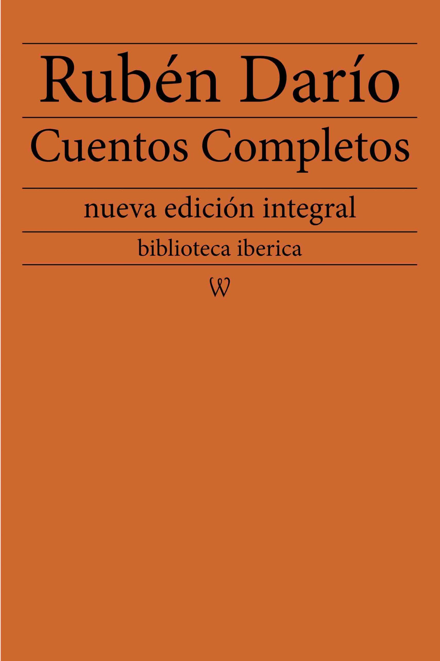 Rubén Darío: Cuentos completos