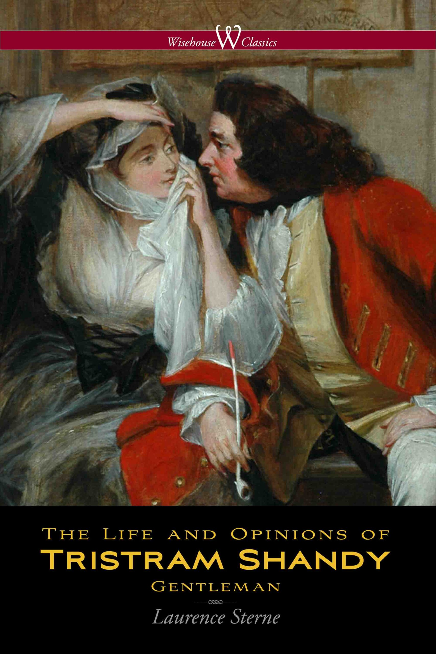 The Life and Opinions of Tristram Shandy, Gentleman (Wisehouse Classics Edition)