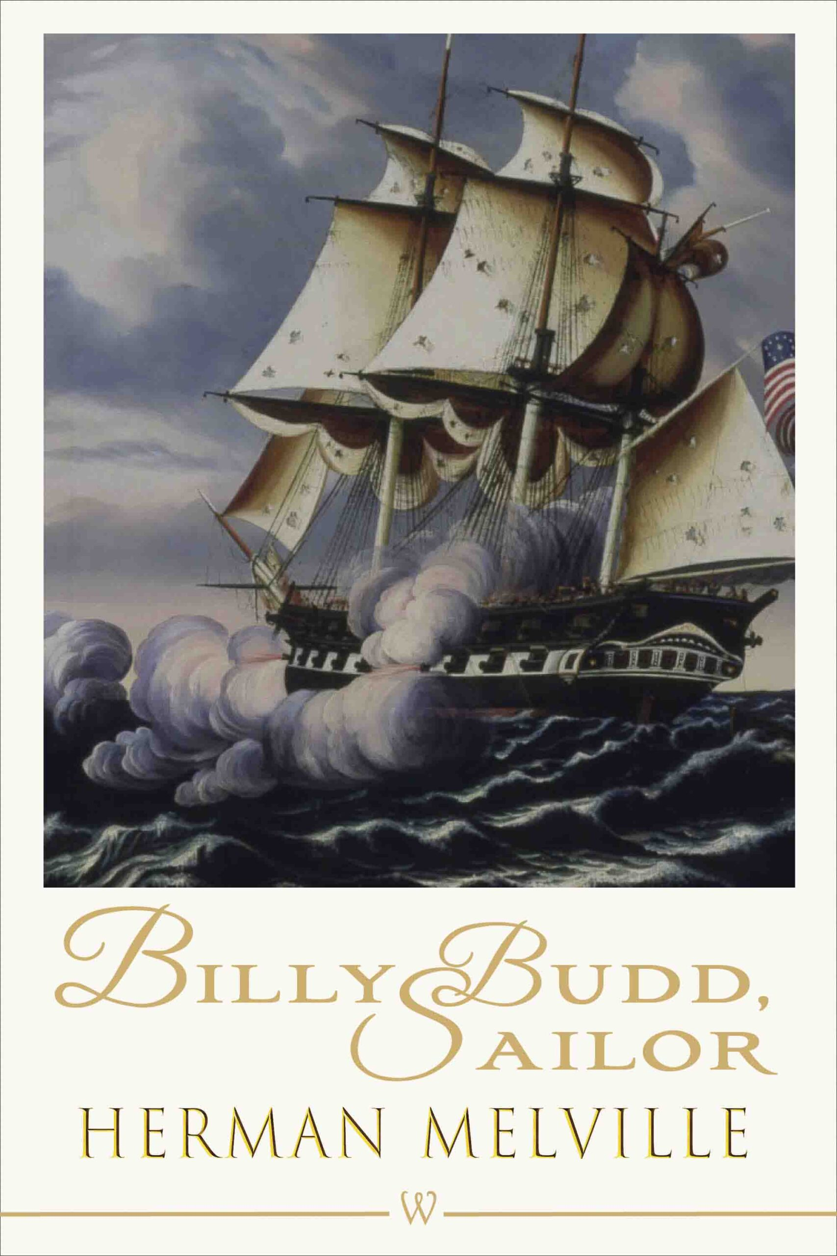 Billy Budd, Sailor (Wisehouse Classics Edition)