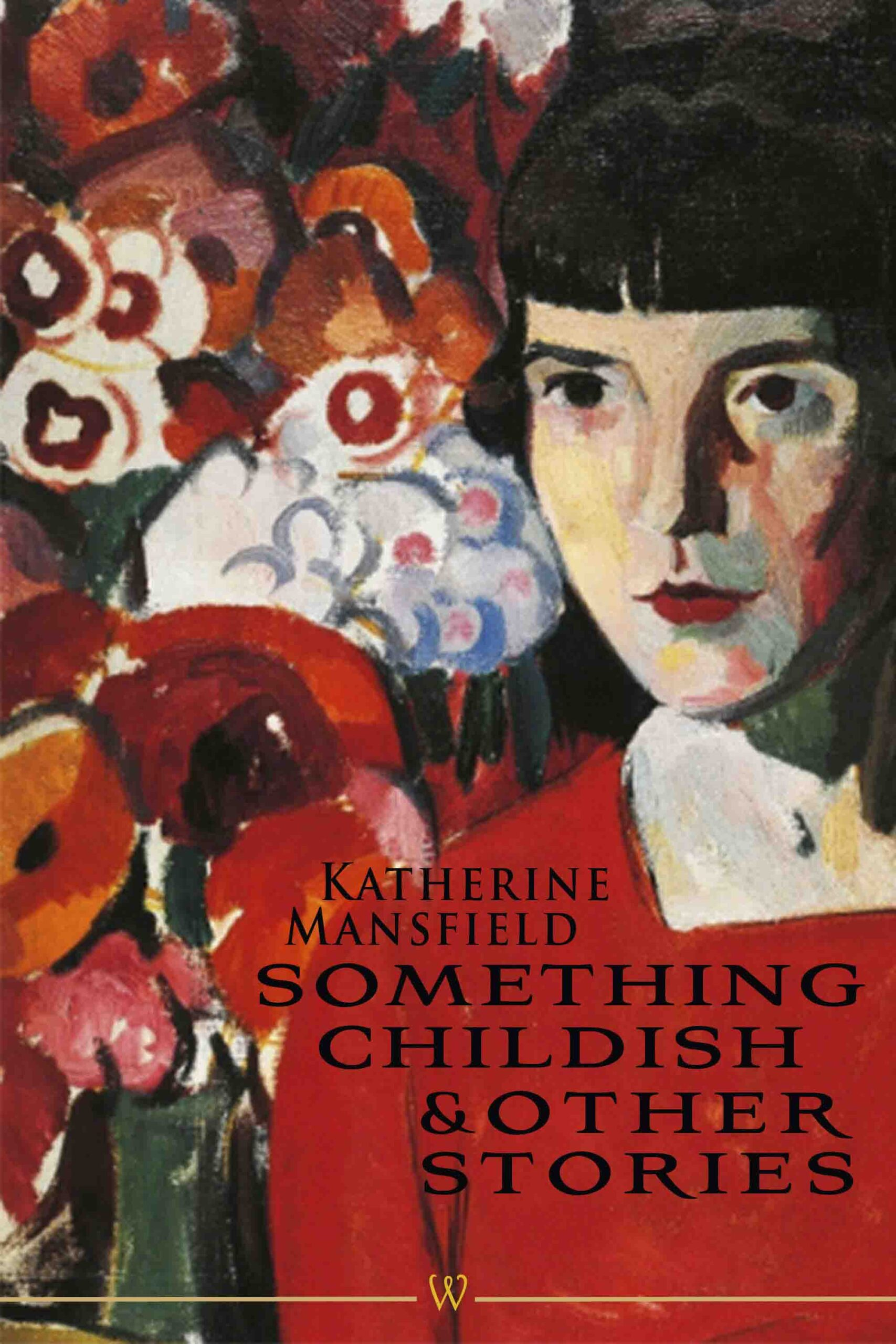 Something Childish and other Stories (Wisehouse Classics Edition)