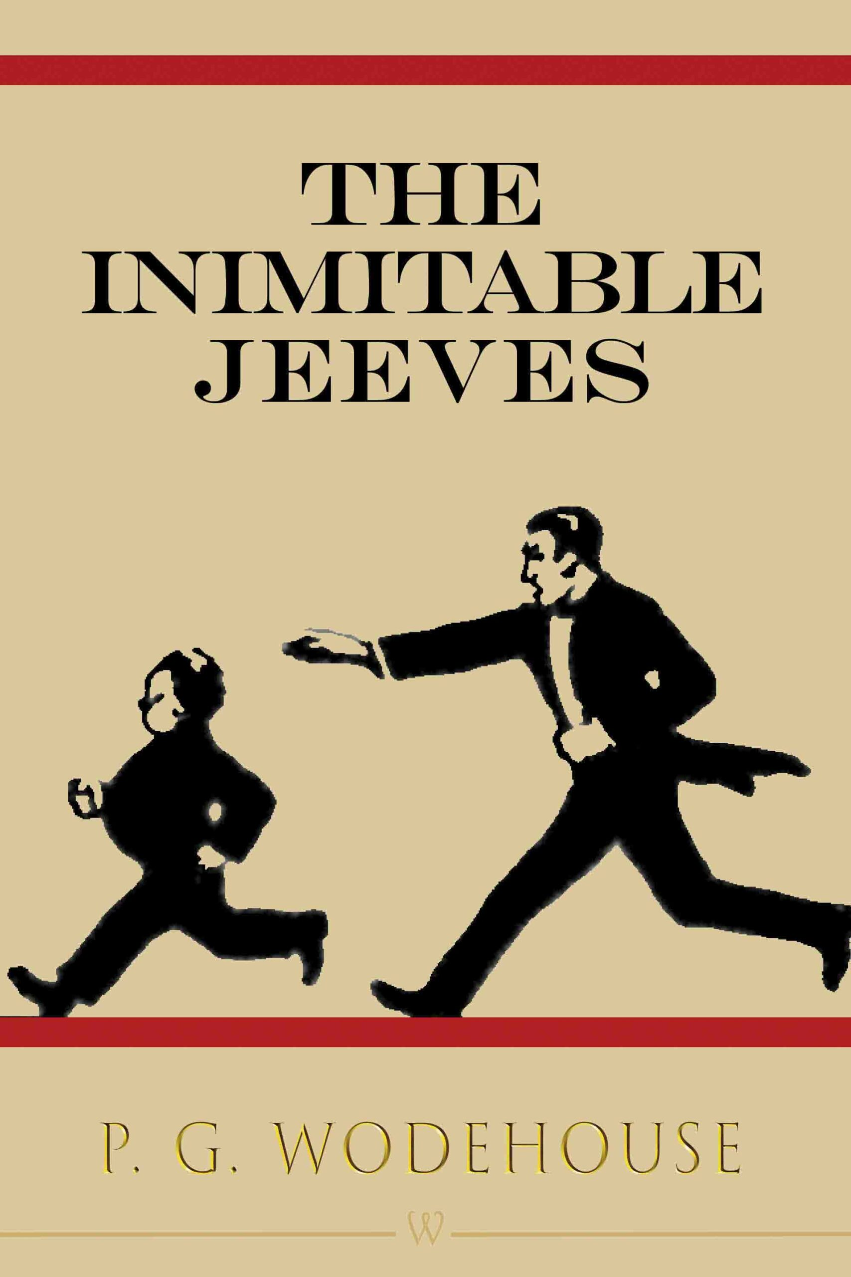 The Inimitable Jeeves (Wisehouse Classics Edition)