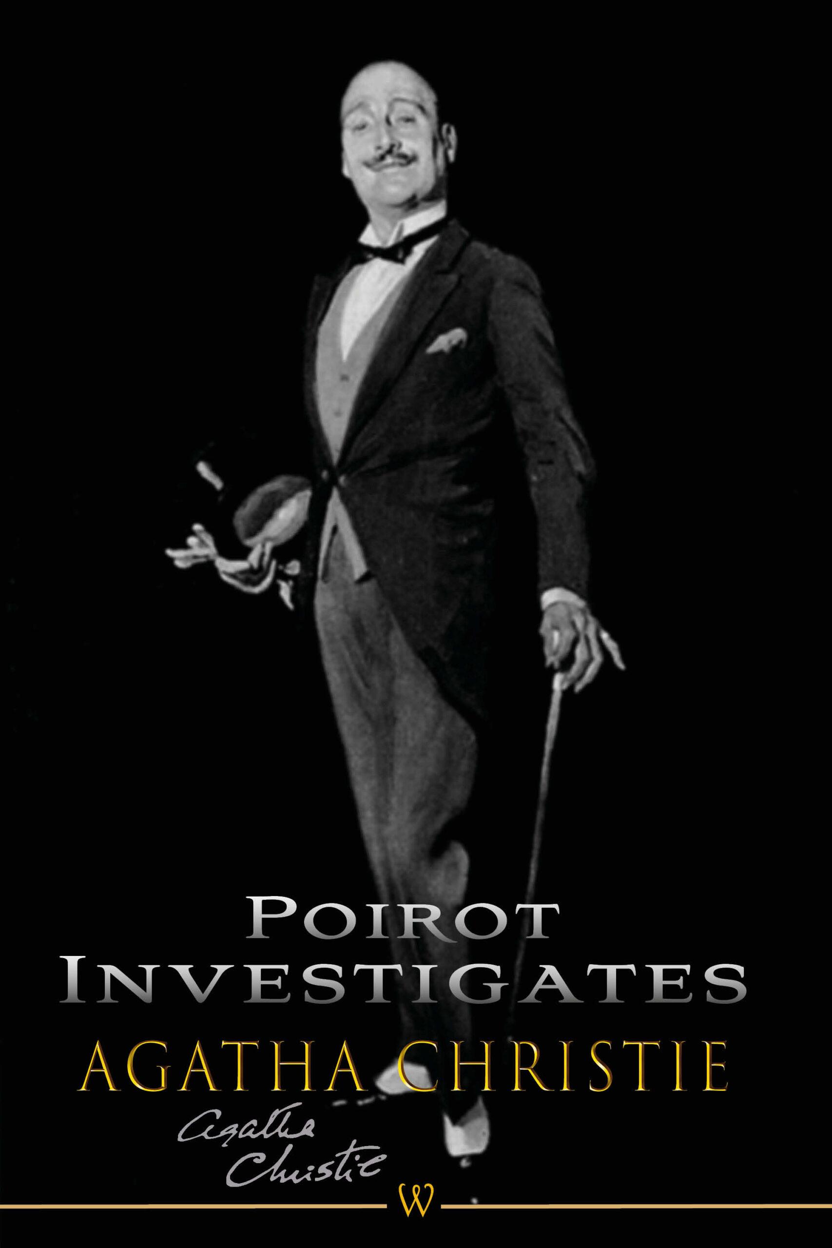 Poirot Investigates (Wisehouse Classics Edition)