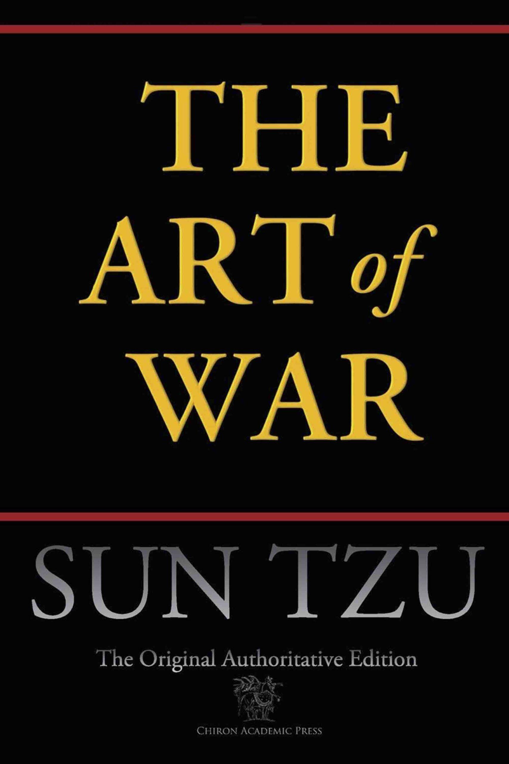The Art of War (Chiron Academic Press – The Original Authoritative Edition)