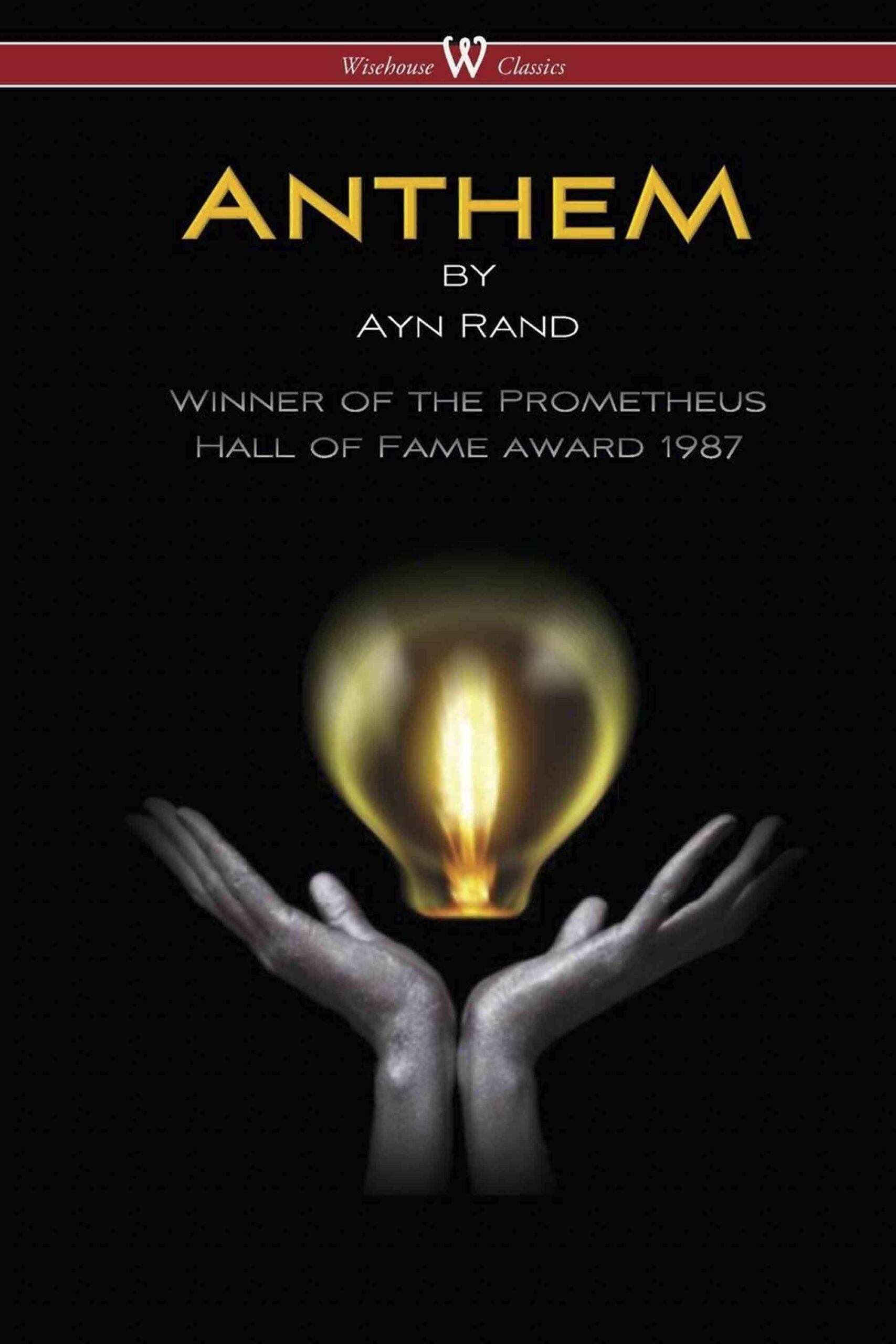 ANTHEM (Wisehouse Classics Edition)
