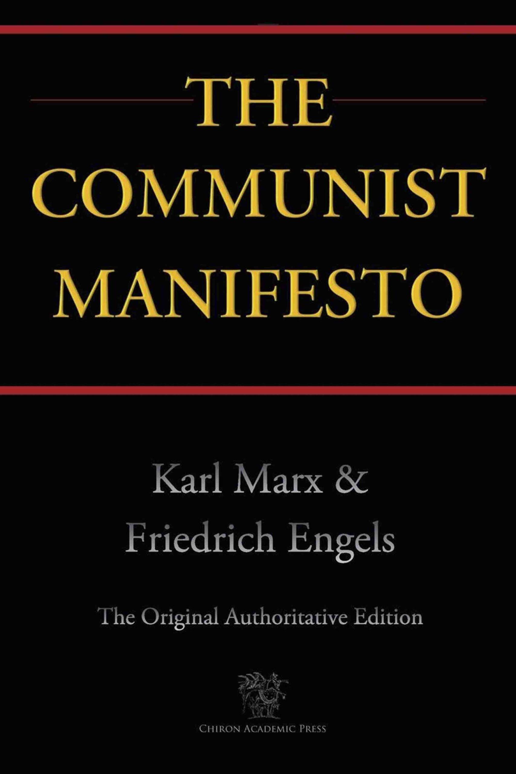 The Communist Manifesto (Chiron Academic Press – The Original Authoritative Edition)