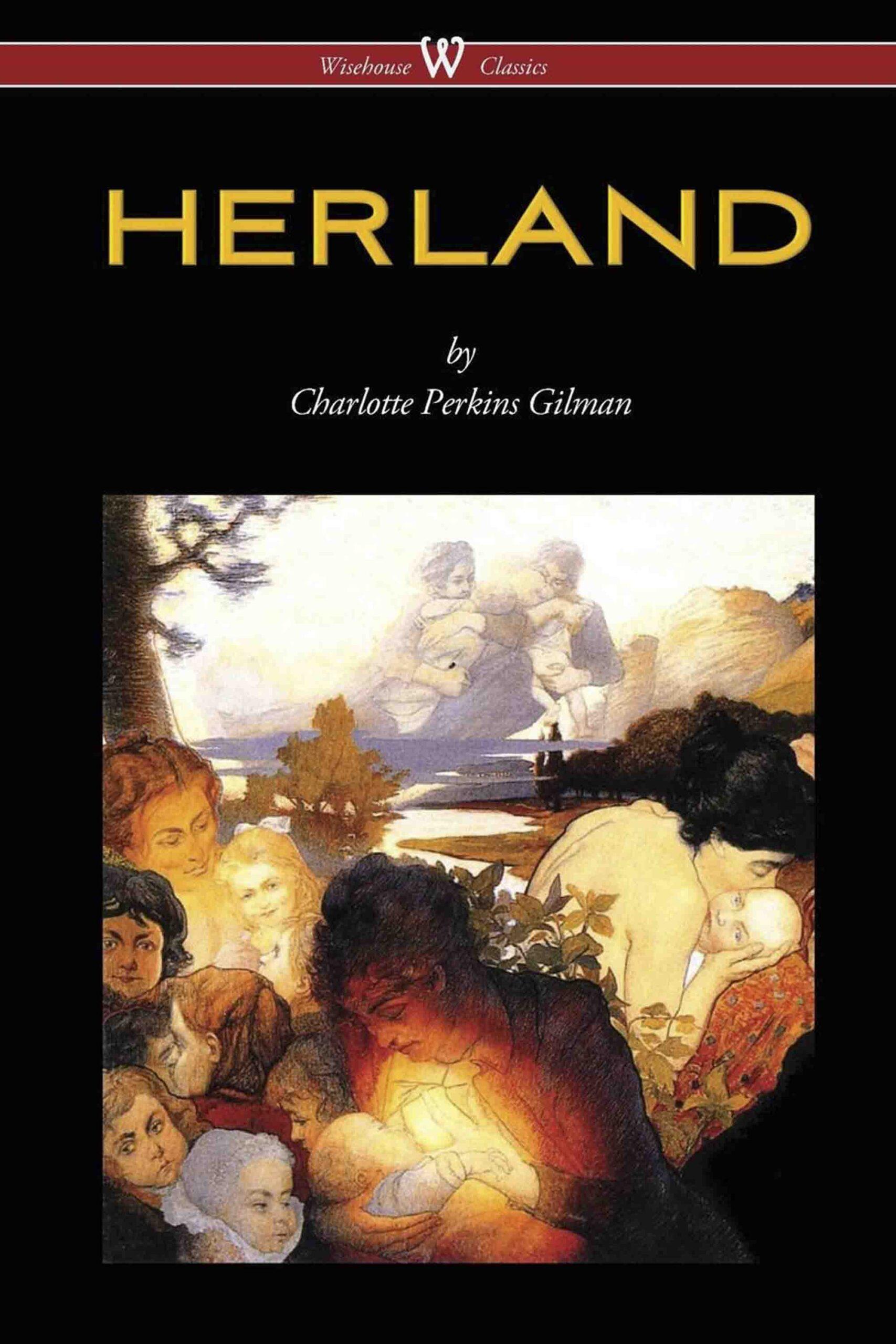 HERLAND (Wisehouse Classics – Original Edition 1909-1916)