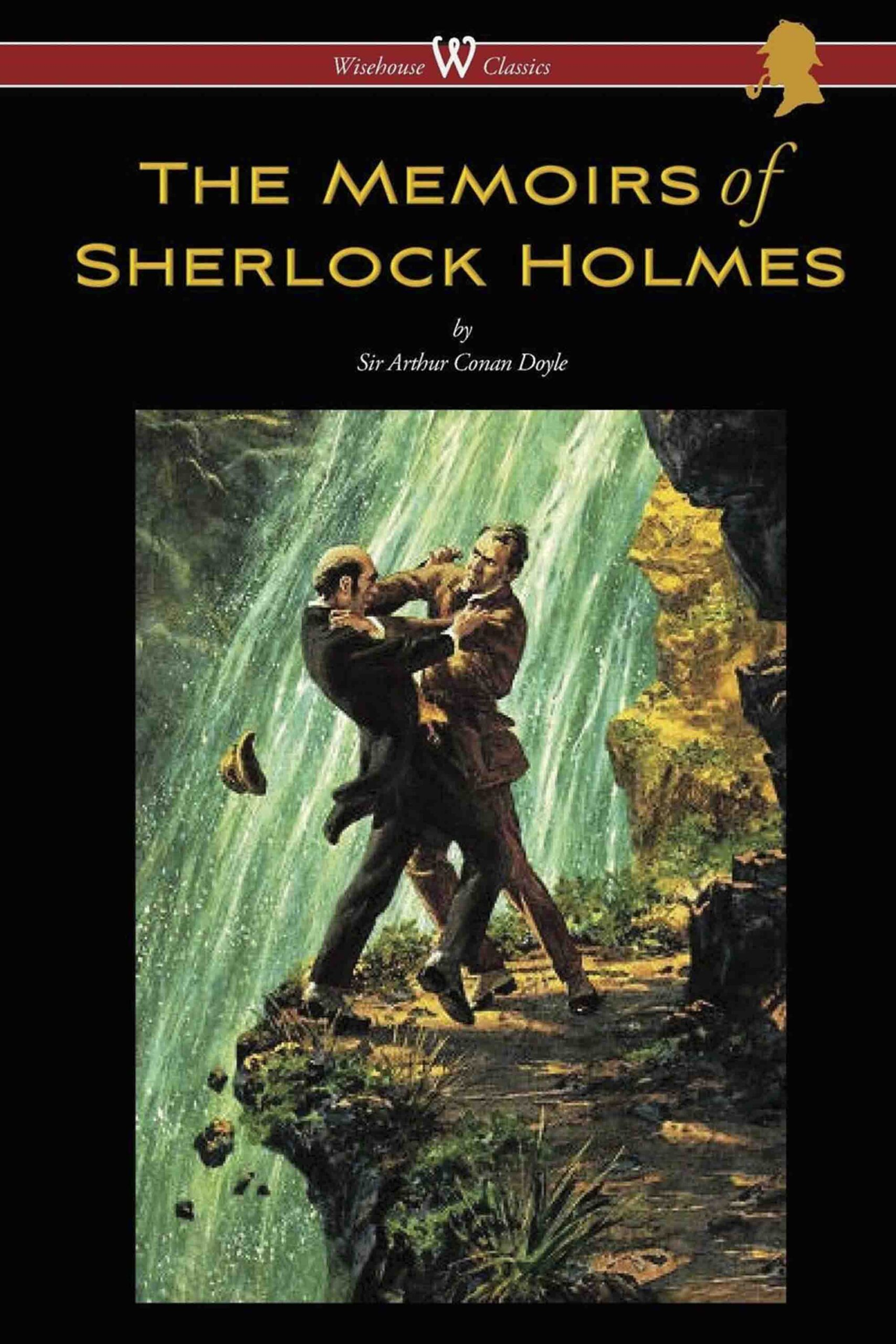 The Memoirs of Sherlock Holmes (Wisehouse Classics Edition – With Original Illustrations by Sidney Paget)