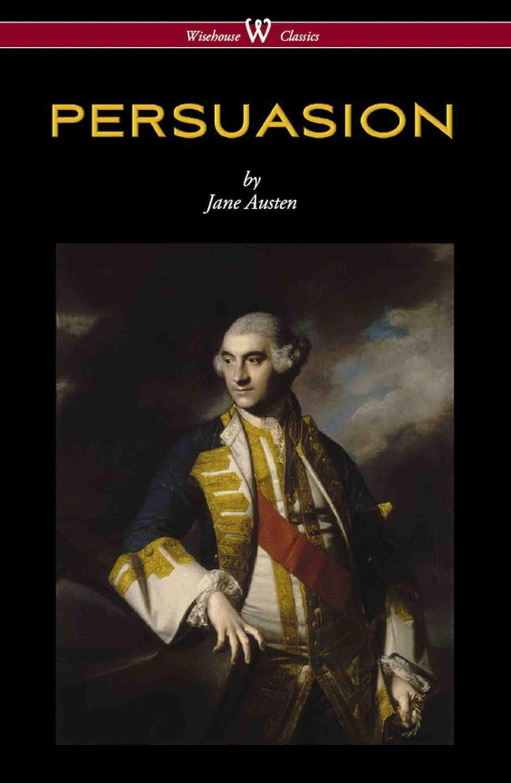 Persuasion (Wisehouse Classics Edition)