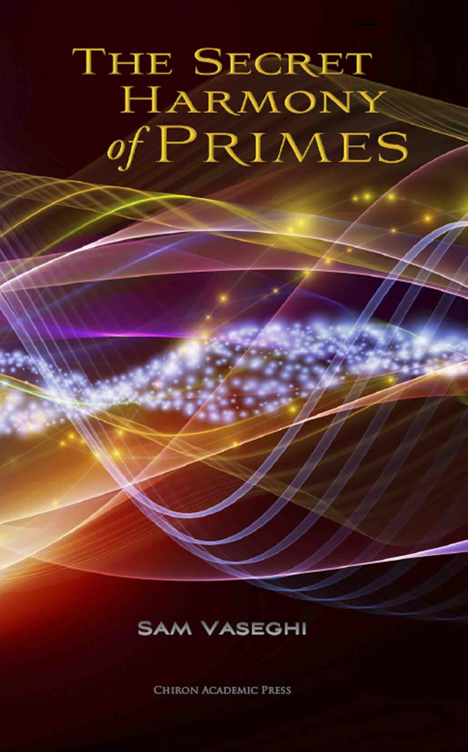 The Secret Harmony of the Primes