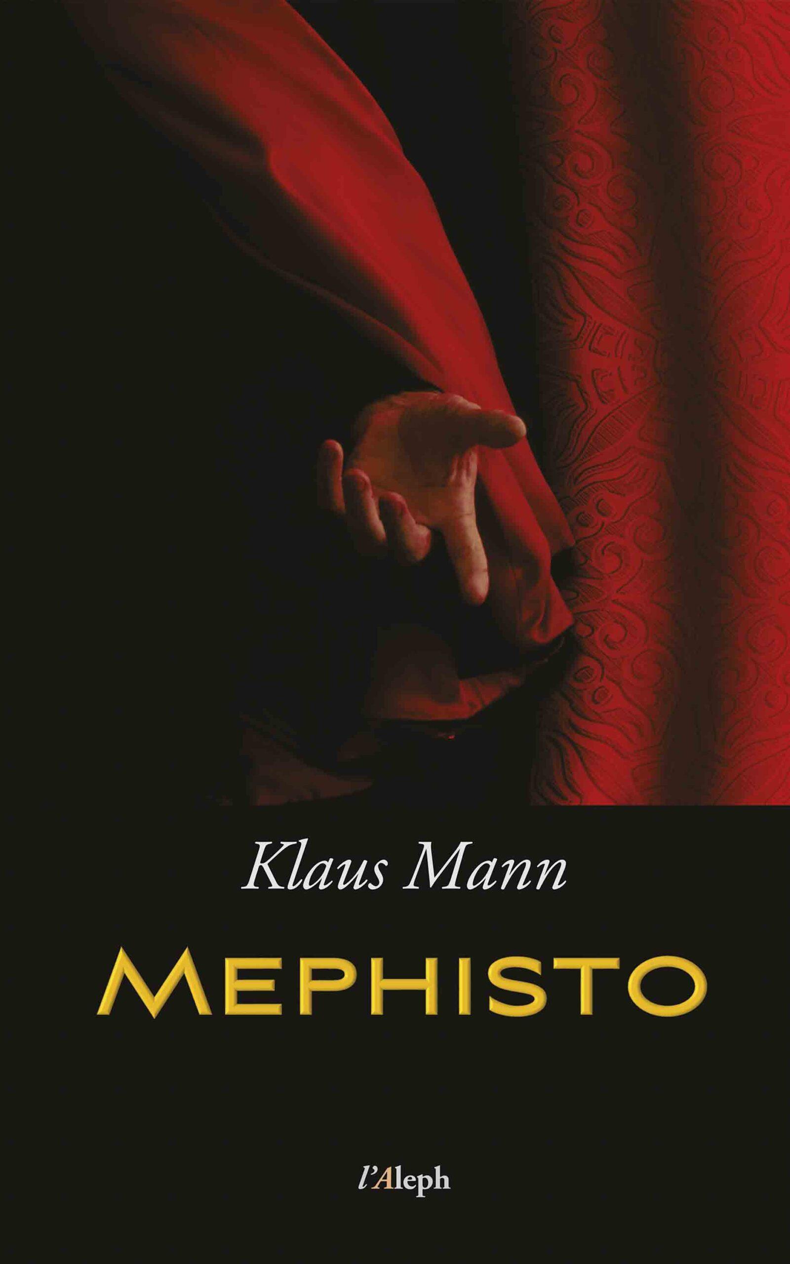 Mephisto: Roman einer Karriere (neue überarbeitete Auflage)