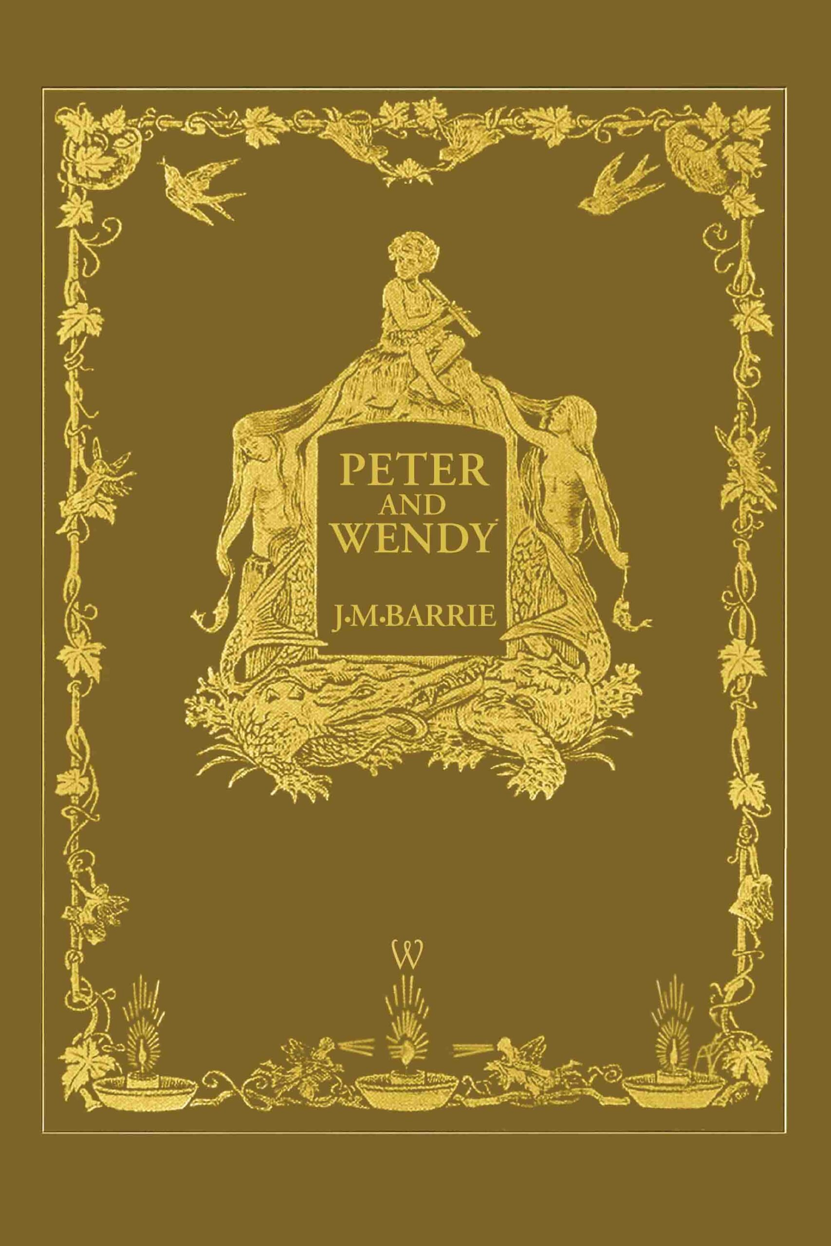 Peter and Wendy or Peter Pan (Wisehouse Classics Anniversary Edition of 1911 – with 13 riginal illustrations)