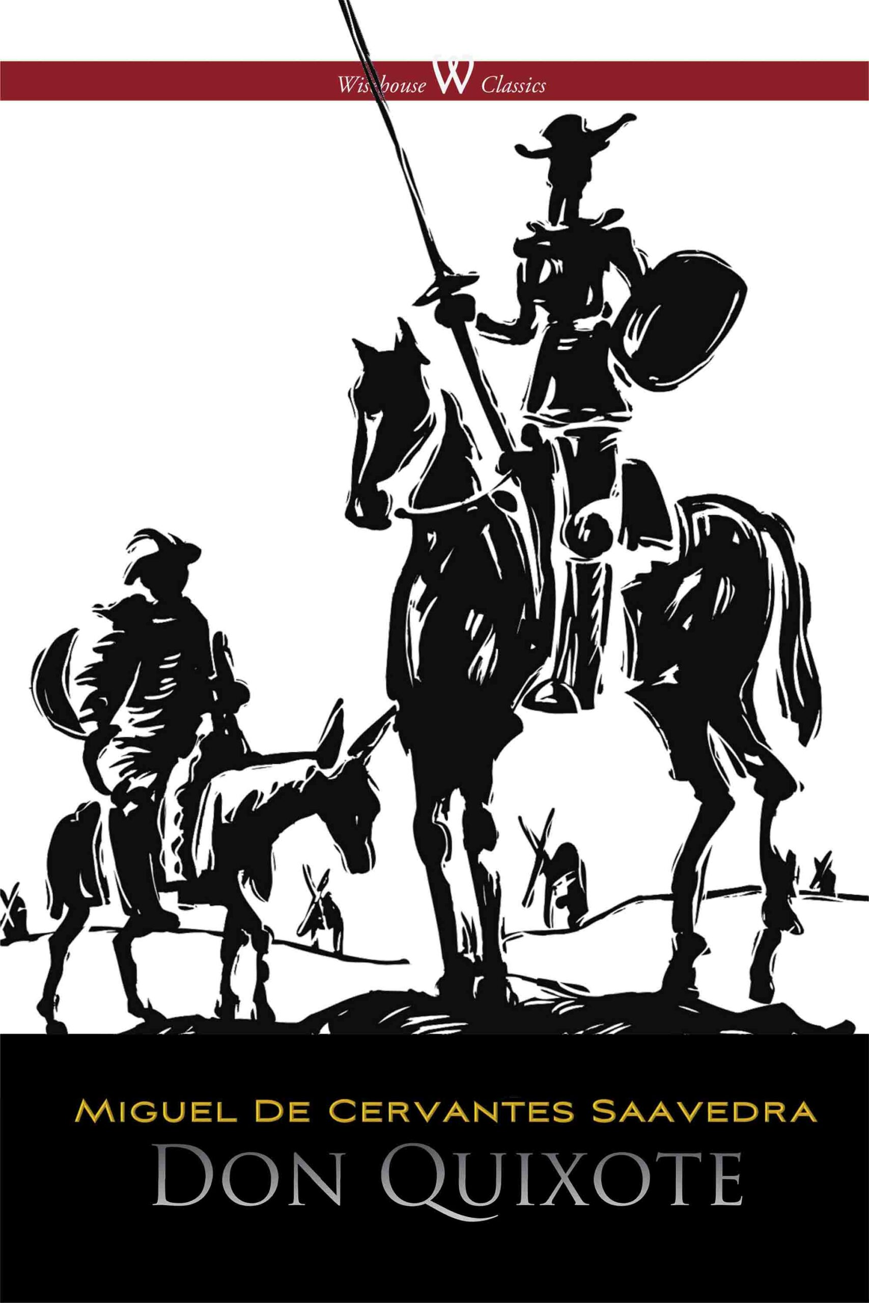 Don Quixote (Wisehouse Classics Edition, illustrated by Gustave Doré)