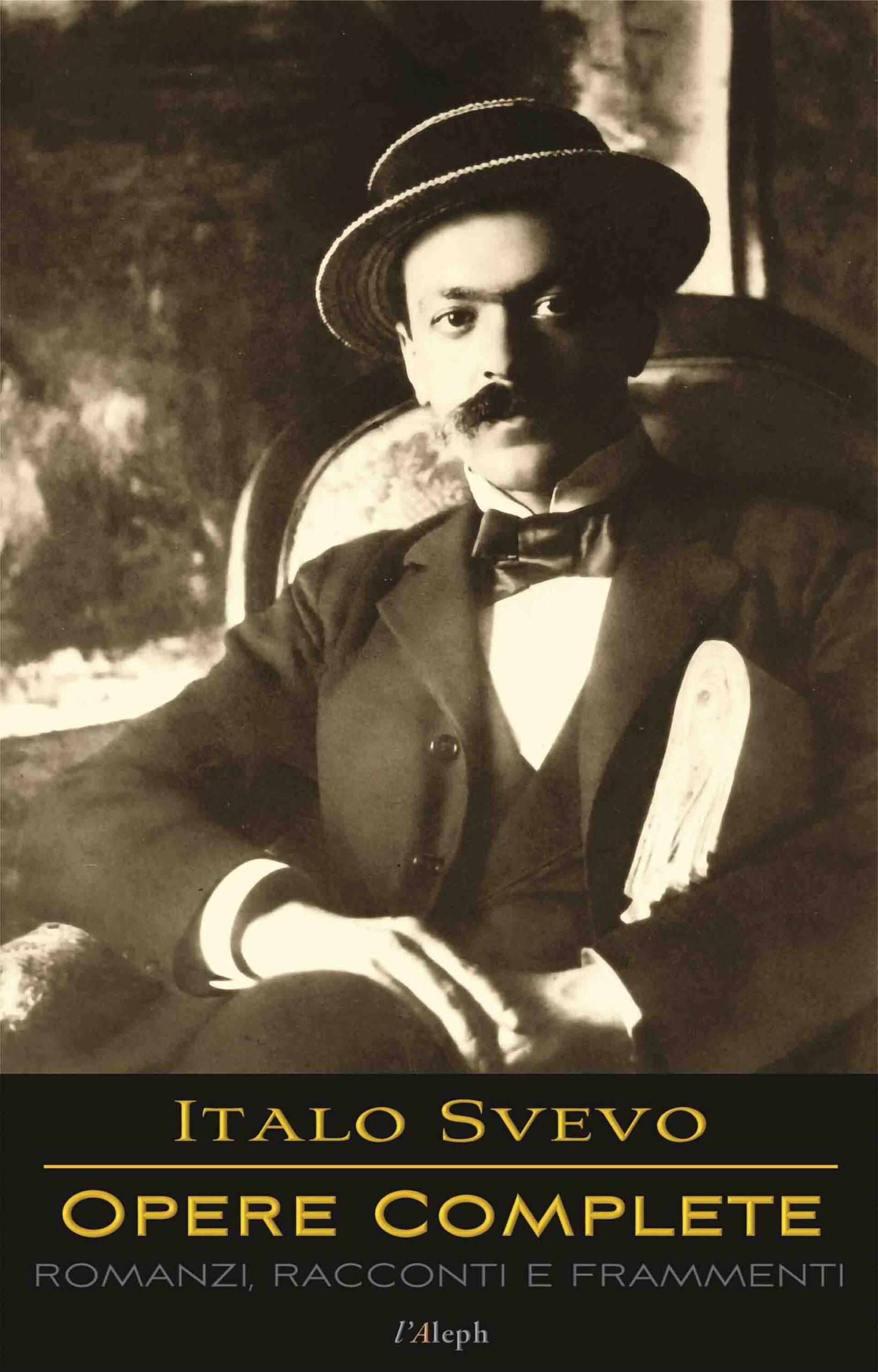 Italo Svevo: Opere Complete – Romanzi, Racconti e Frammenti