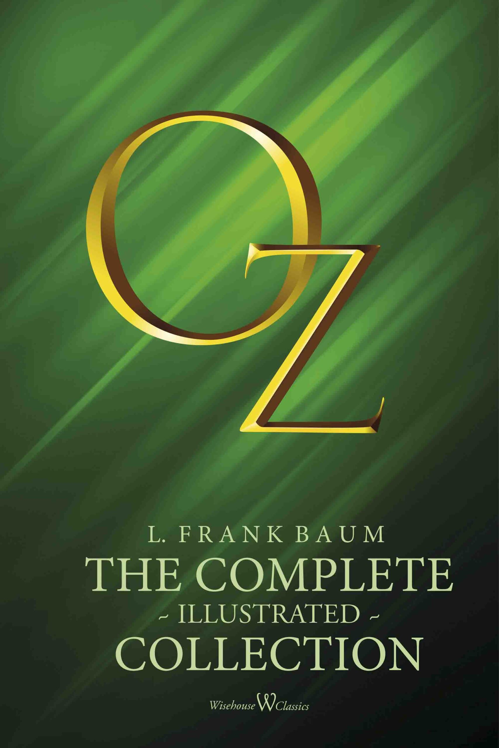OZ: The complete illustrated collection