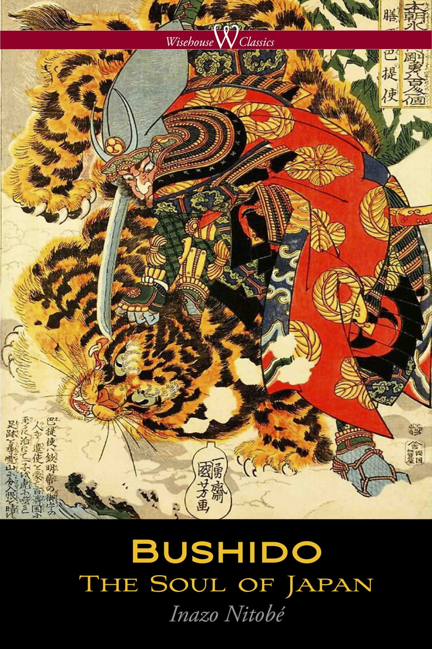 Bushido: The Soul of Japan (Wisehouse Classics Edition)