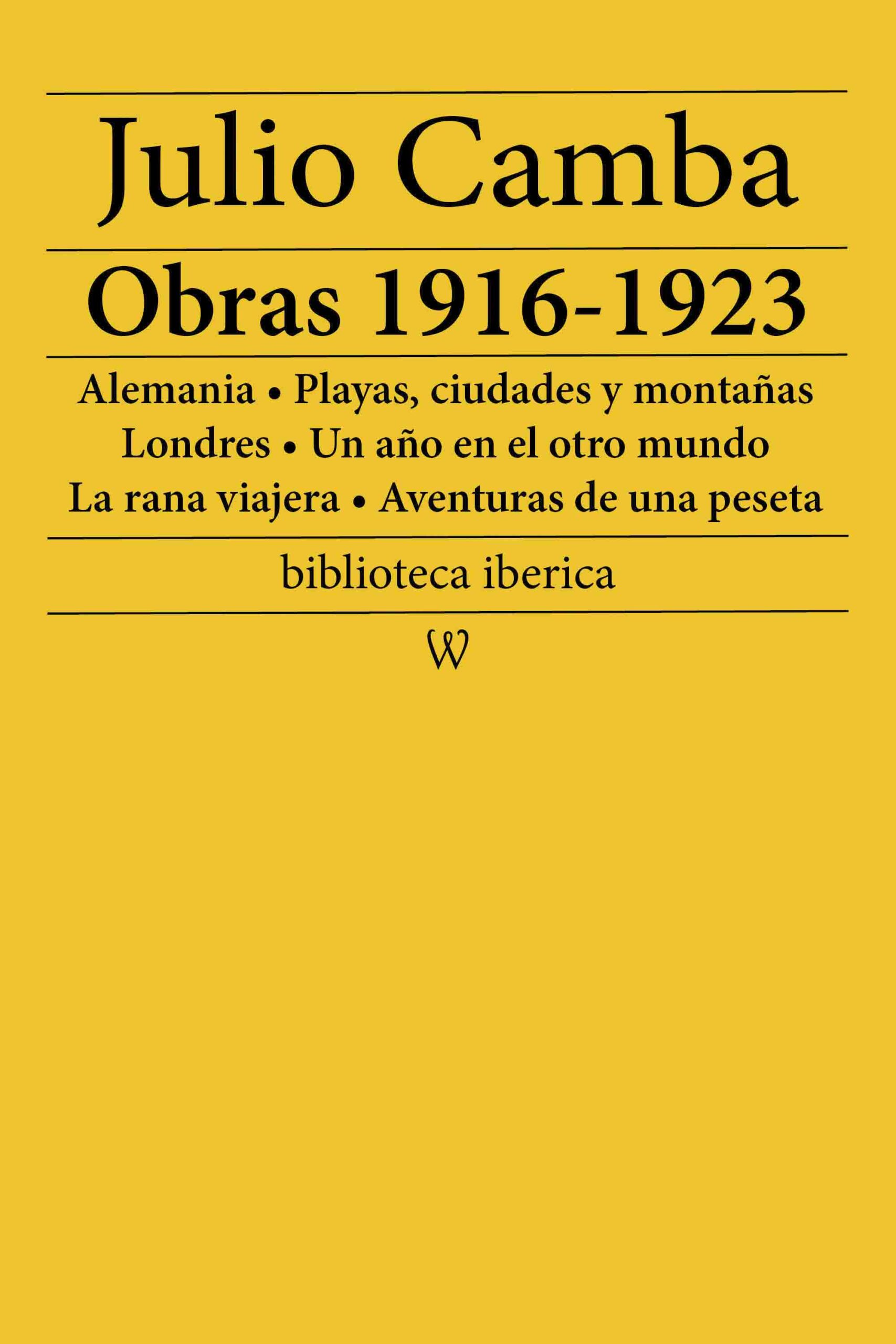 Julio Camba: Obras 1916-1923