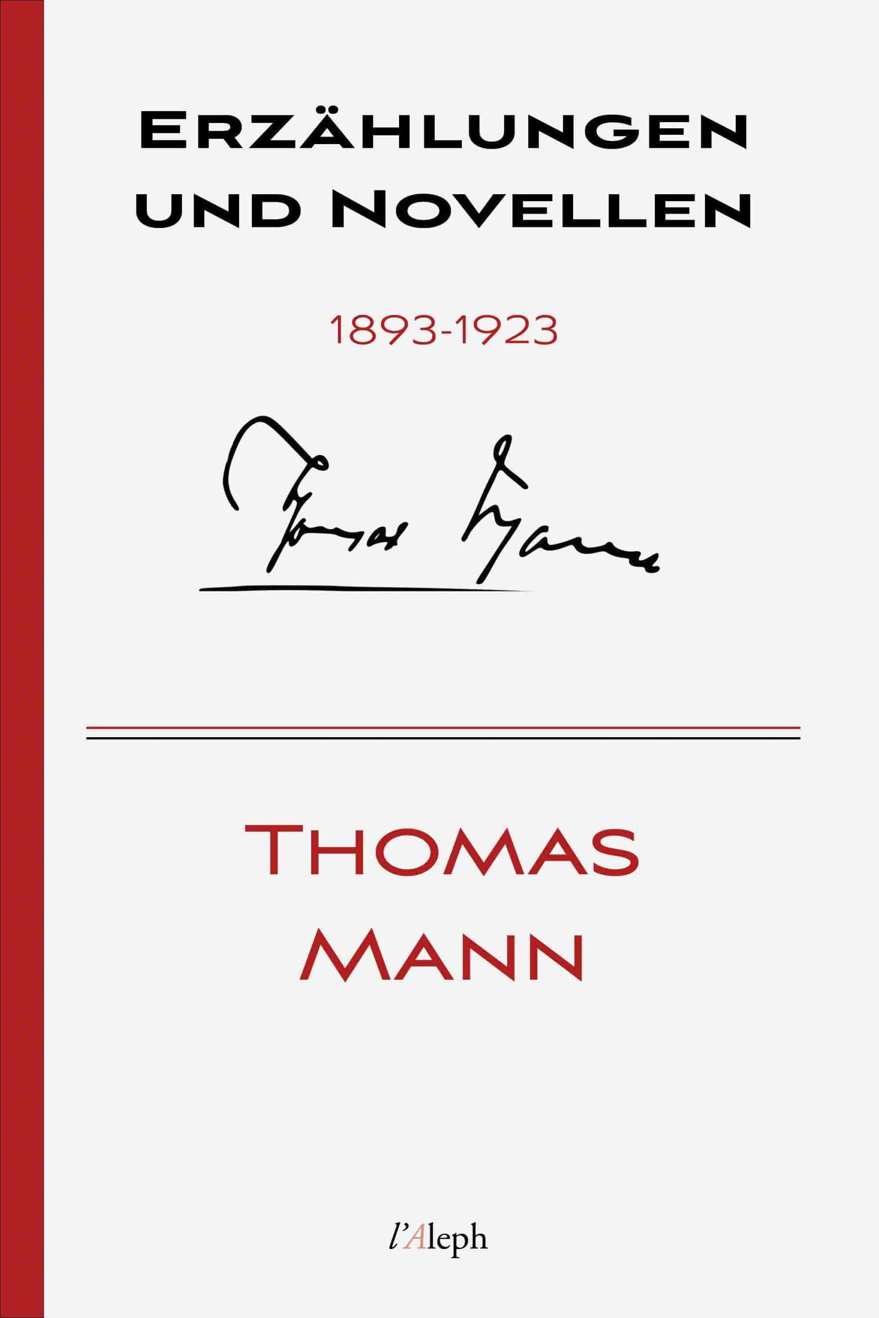 Thomas Mann: Erzählungen und Novellen 1893-1923