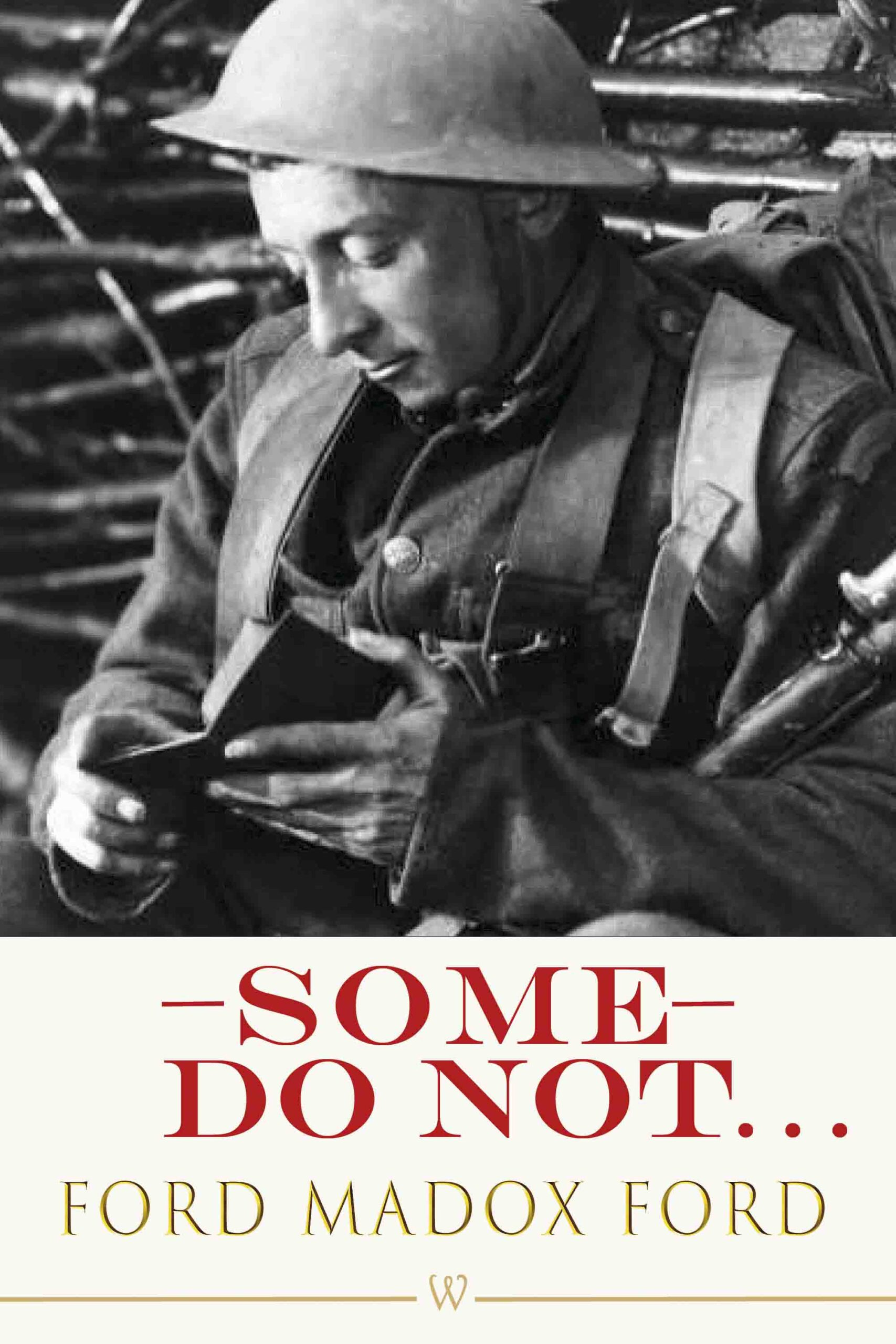 Some Do Not… (Wisehouse Classics Edition)