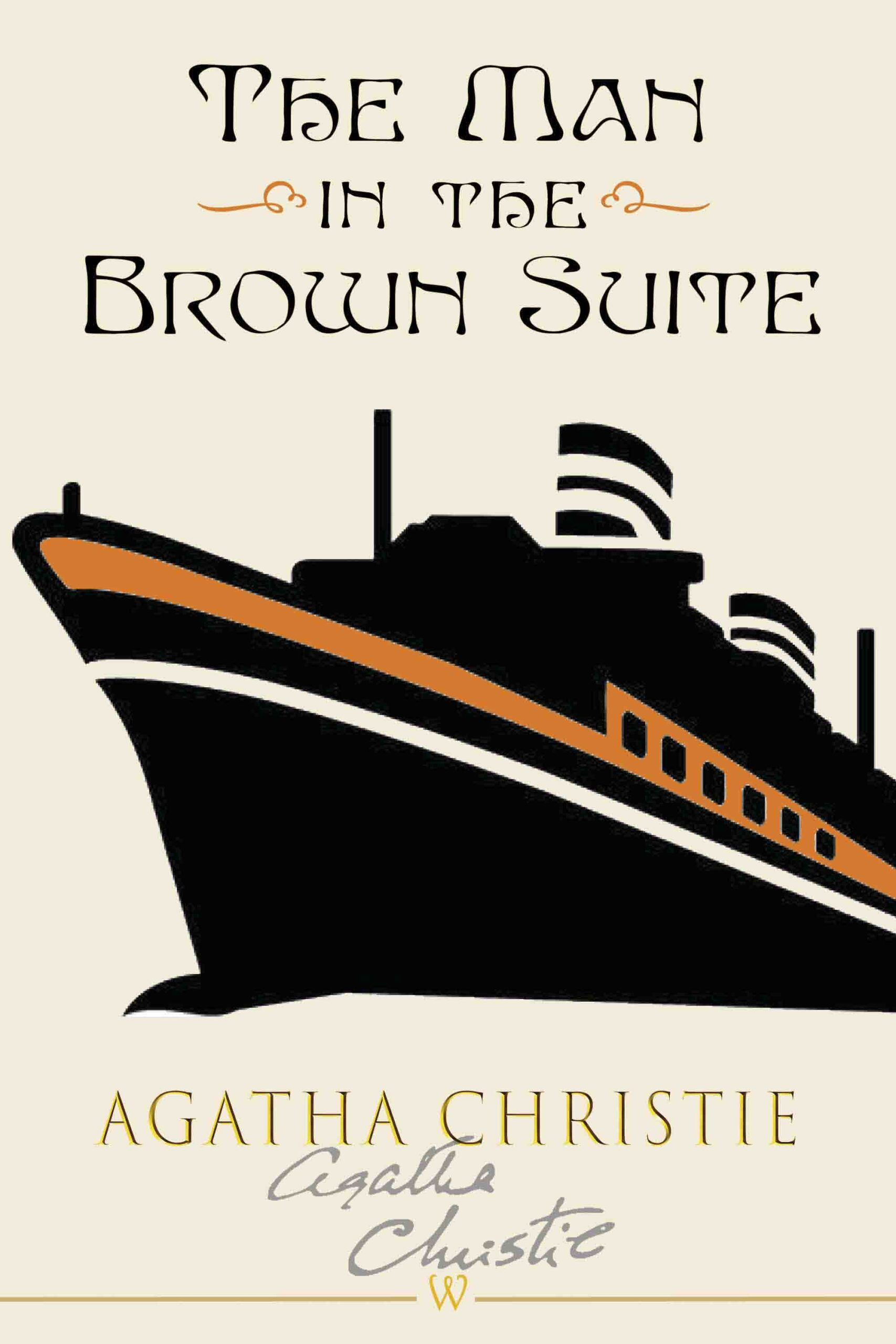 The Man in the Brown Suit (Wisehouse Classics Edition)